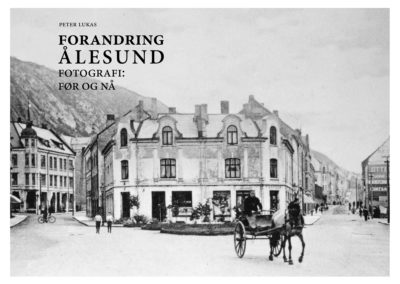 Peter Lukas_bok_Forandring Ålesund_2017
