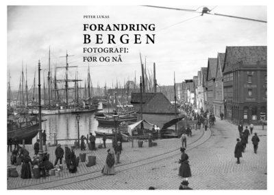 Peter Lukas_bok_Forandring Bergen_2016
