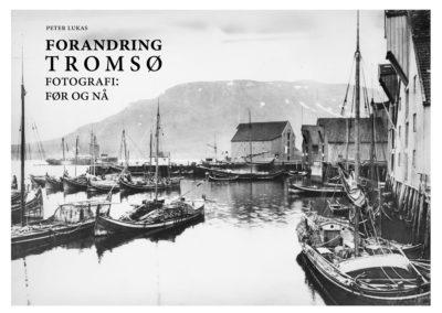 Peter Lukas_bok_Forandring Tromsø_2017